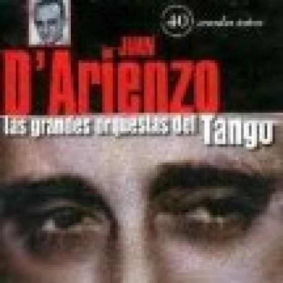 Las Grandes Orquestas del Tango: Orquesta Juan D' Arienzo - 2 Cds