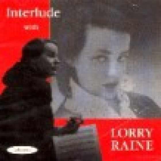 Interlude with Lorry Raine