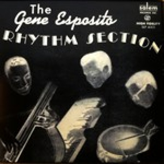 The Gene Esposito Rhythm Section (Vinyl)