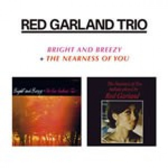 Bright and Breezy + The Nearness of You (2 LPs on 1 CD)