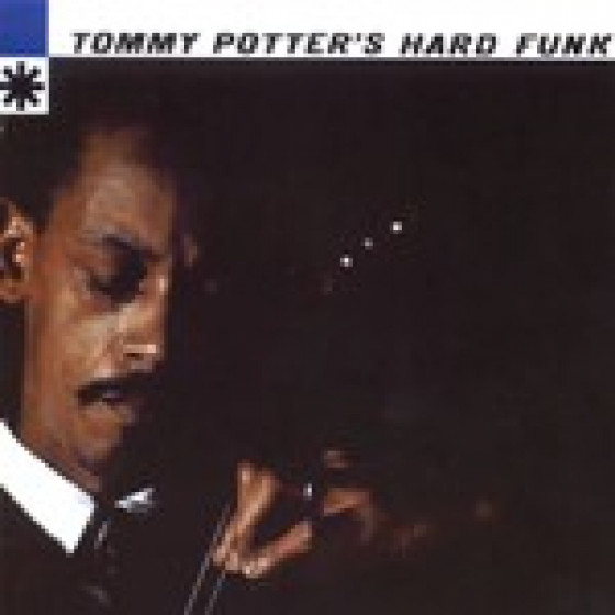 Tommy Potter's Hard Funk