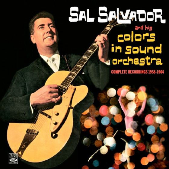 And His Colors in Sound Orchestra - Complete Recordings 1958-1964 (3 LP on 2 CDs) + 2 Bonus Tracks