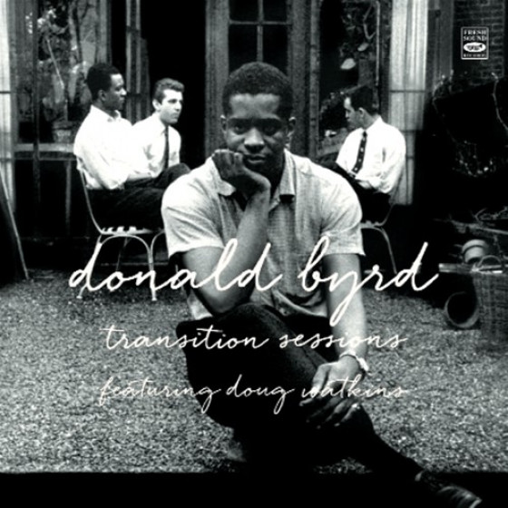 Transition Sessions: Byrd's Eye View + Watkins at Large + Byrd Blows at Beacon Hill (3 LPs on 2 CDs) + Bonus Track