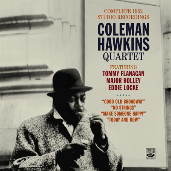 Coleman Hawkins Quartet: Complete 1962 Studio Recordings (4 LPs on 2 CDs)