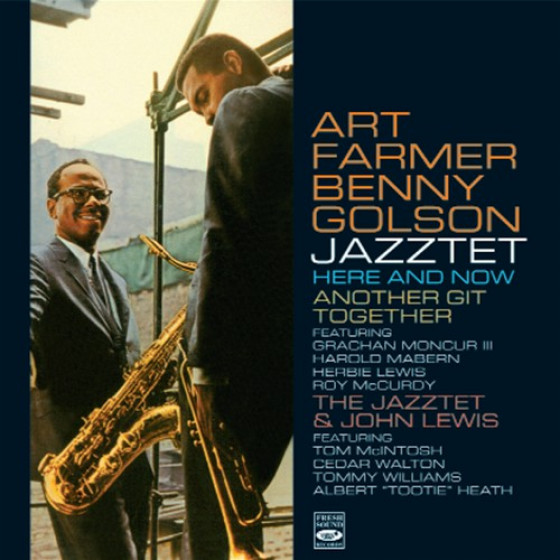 Here And Now + Another Git Together + The Jazztet & John Lewis (3 LPs on 2 CDs)