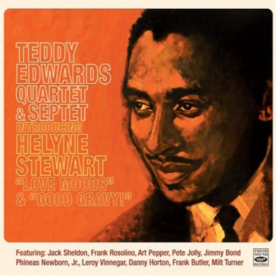 Teddy Edwards Quartet & Septet Introducing Helyne Stewart (2 LPs on 1 CD)