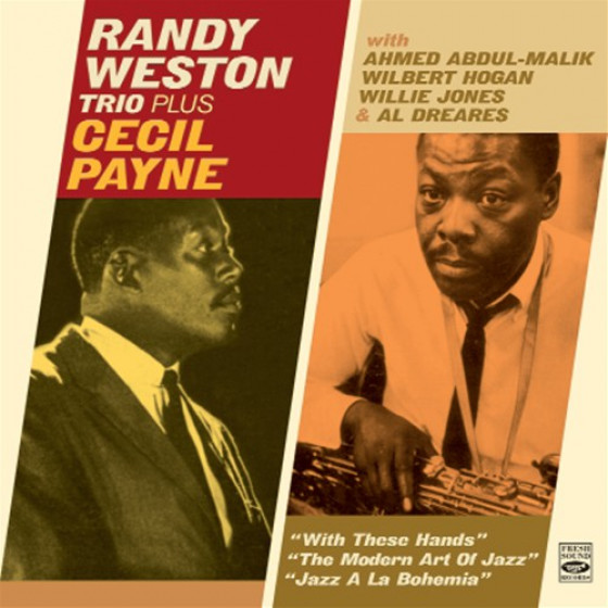 Randy Weston Trio + Cecil Payne (3 LPs on 2 CDs)