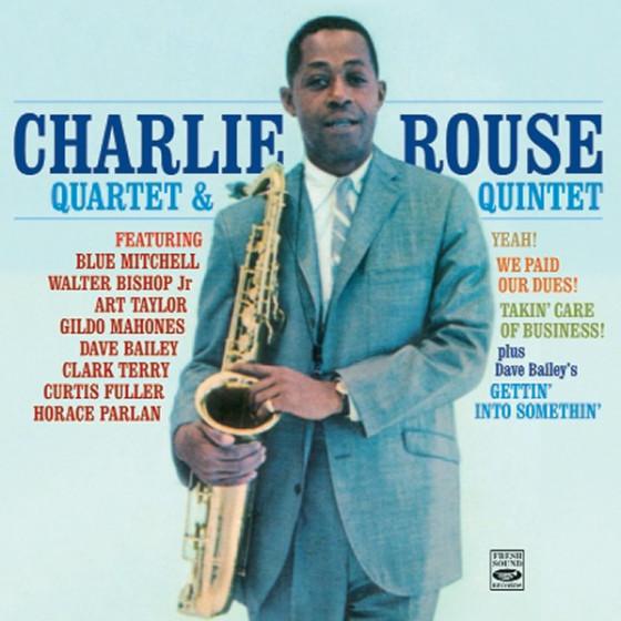 Charlie Rouse Quartet & Quintet (3 1/2 LPs on 2 CDs)