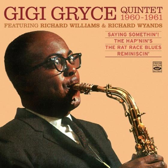 Gigi Gryce Quintet, Feat. Richard Williams & Richard Wyands 1960-1961 (4 LPs on 2 CDs)
