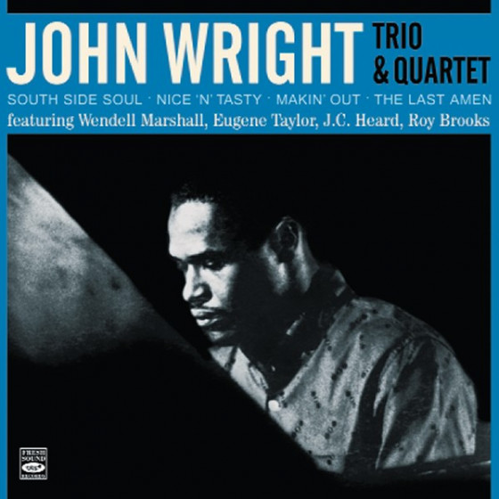 John Wright Trio & Quartet (4 LPs on 2 CDs)
