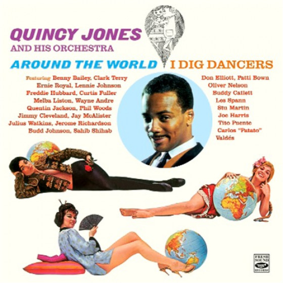 Around The World + I Dig Dancers (2 LPs on 1 CD)