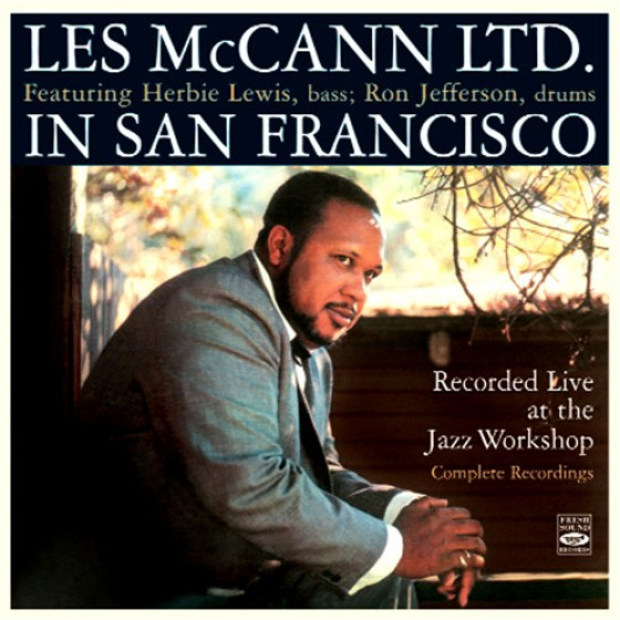 In San Francisco - Recorded Live At The Jazz Workshop (Complete Recordings)