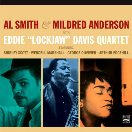 Al Smith & Mildred Anderson With Eddie 'Lockjaw' Davis (2 LPs on 1 CD)