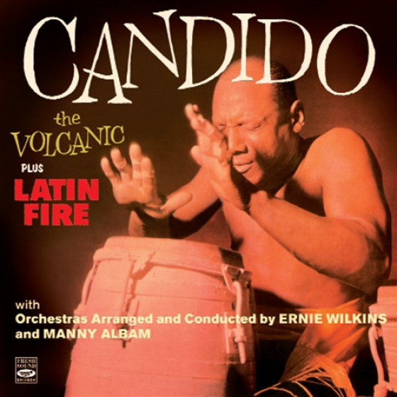 Candido the Volcanic + Latin Fire (2 LPs on 1 CD)