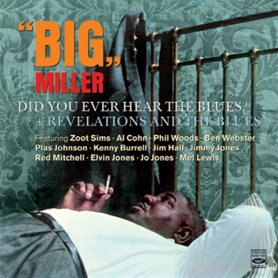 Did You Ever Hear The Blues? + Revelations And The Blues (2 LPs on 1 CD)