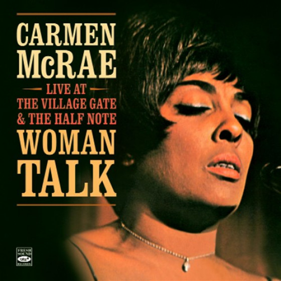Woman Talk - Live At The Village Gate & The Half Note (2 LPs on 1 CD)