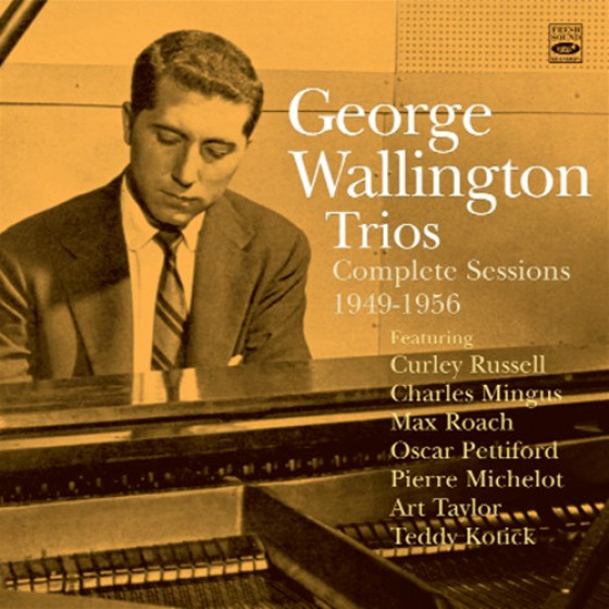 George Wallington Trios - Complete Sessions 1949-1956 (2-CD Set)