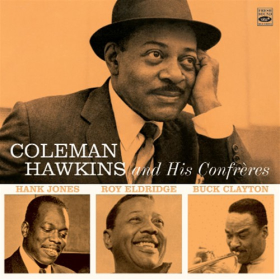 Coleman Hawkins And His Confrères (2 LPs on 1 CD)