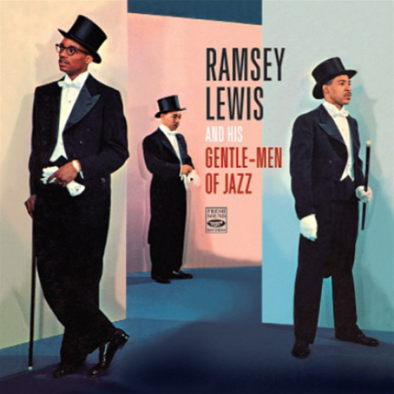 RAMSEY LEWIS and His Gentle-Men Of Jazz