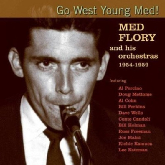 Go West Young Med Med Flory and his Orchestras 1954-1959