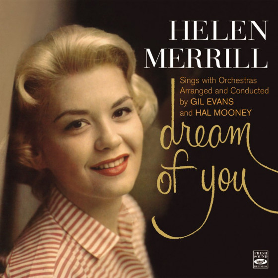 Dream of You + Merrill At Midnight (2 LP on 1 CD) Digipack