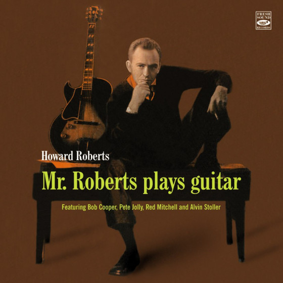 Mr. Roberts Plays Guitar + Bonus Tracks