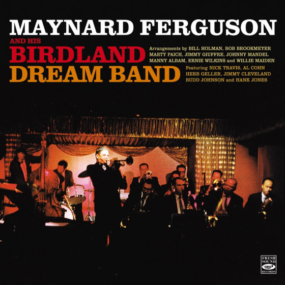 Maynard Ferguson & His Birdland Dream Band Orchestra (2 LPs on 1 CD)