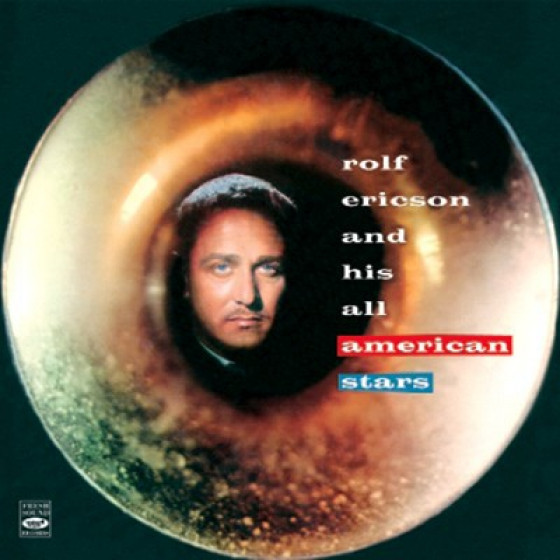 Rolf Ericson and His All American Stars