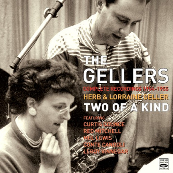 Herb & Lorraine Geller: Two of a Kind - Complete Recordings 1954-1955 (2-CD Set)