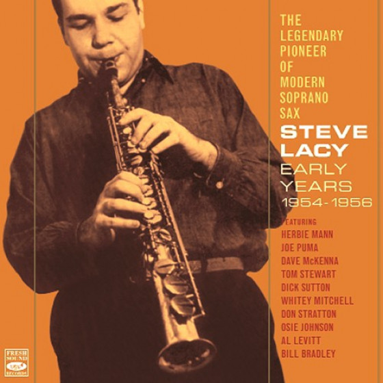 The Legendary Pioneer Of Modern Soprano Sax - Early Years 1954-1956 (2 CD set)