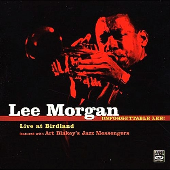 Unforgettable Lee Live at Birdland featured with Art Blakey's Jazz Messengers - 2 CD set