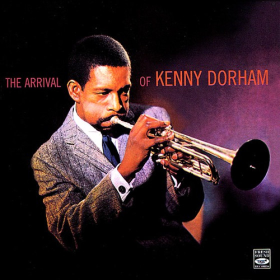 The Arrival of  Kenny Dorham