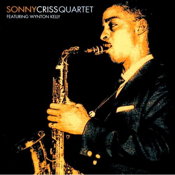 Sonny Criss Quartet - Featuring Wynton Kelly