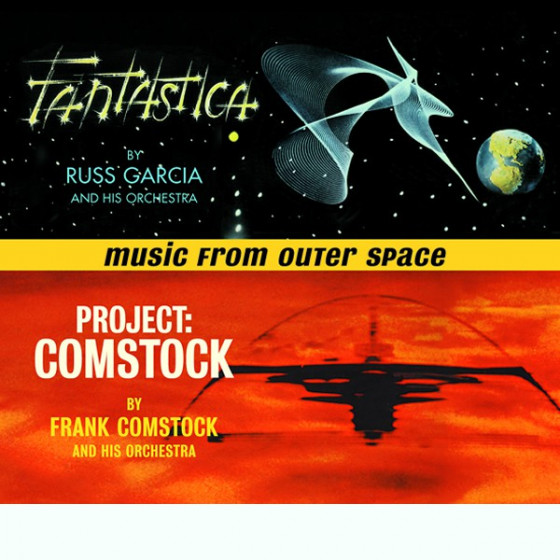 Music From Outer Space - Fantastica + Project: Comstock (2 LPs on 1 CD)