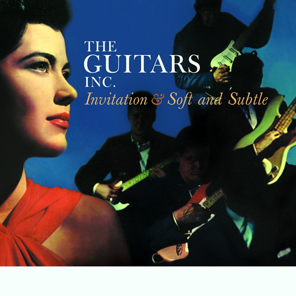 Guitars inc invitation soft and subtle 2 lp on 1 cd digipack invitation soft and subtle 2 lps on 1 stopboris Gallery