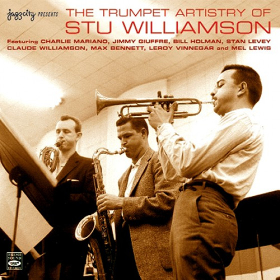 The Trumpet Artistry of Stu Williamson