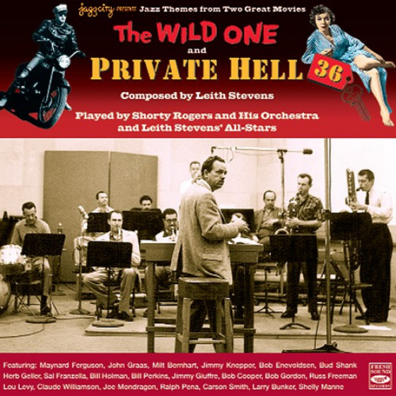 Jazz Themes from Two Great Movies by Leith Stevens: The Wild One / Private Hell 36