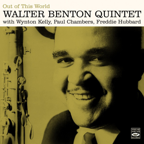 Walter Benton Quintet - Out Of This World