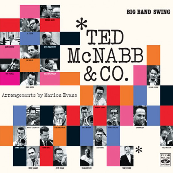 Ted McNabb & Co. - Big Band Swing  / Arrangements by Marion Evans