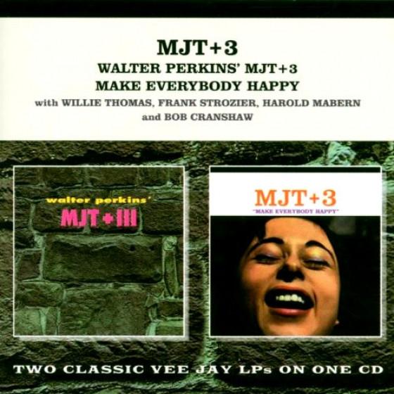 Walter Perkins MJT+3 + Make Everybody Happy (2 LPs on 1 CD)