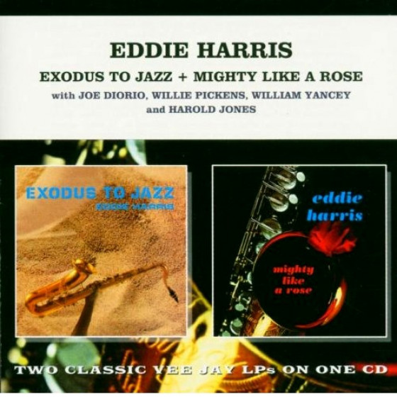Exodus To Jazz + Mighty Like A Rose (2 LPs on 1 CD)