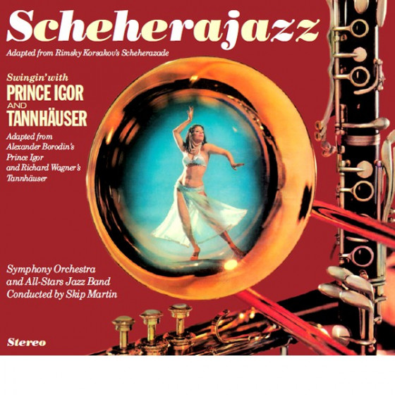 Scheherajazz + Swingin' with Prince Igor & Tannhäuser (2 LP on 1 CD) Digipack