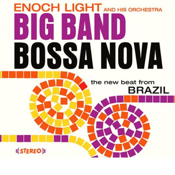 Big Band Bossa Nova + Let's Dance Bossa Nova (2 LP on 1 CD) Digipack