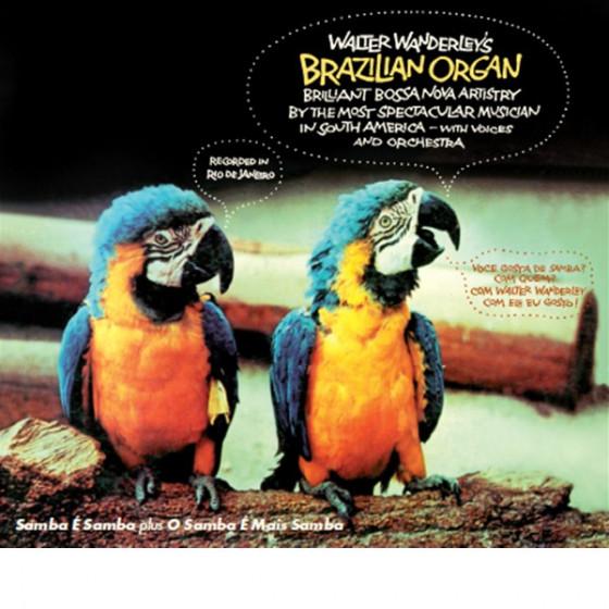 Walter Wanderley's Brazilian Organ (2 LP on 1 CD) Digipack