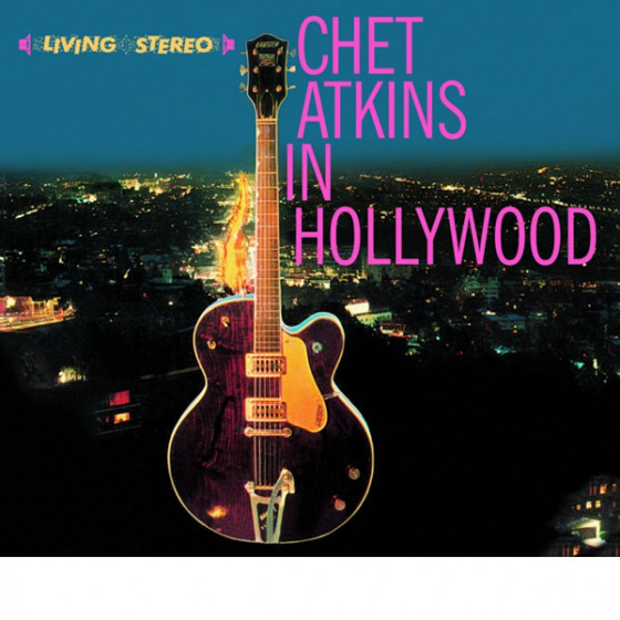 Chet Atkins in Hollywood + The Other Chet Atkins (2 LP on 1 CD)