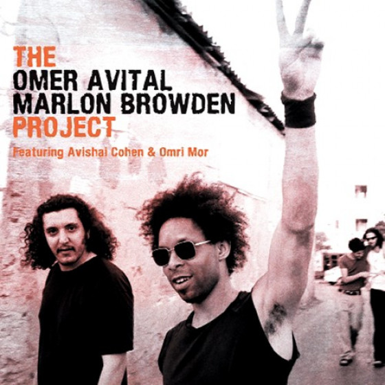 The Omer Avital-Marlon Browden Project