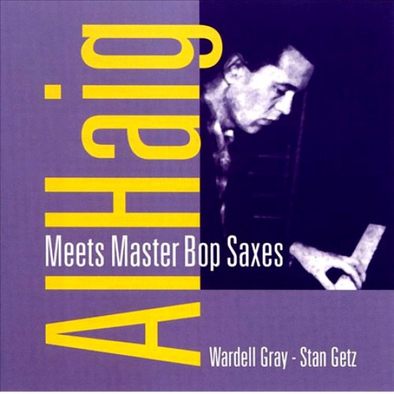 Meets Master Bop Saxes: Wardell Gray - Stan Getz