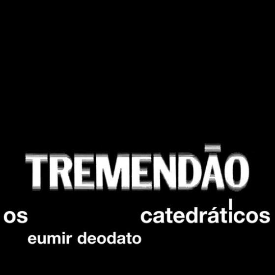 Os Catedráticos - Tremendão