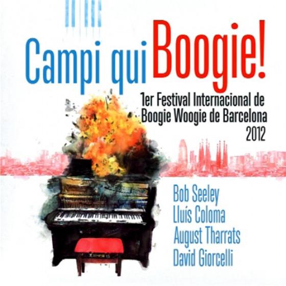 Campi qui Boogie 1er Festival Internacional de Boogie Woogie de Barcelona 2012