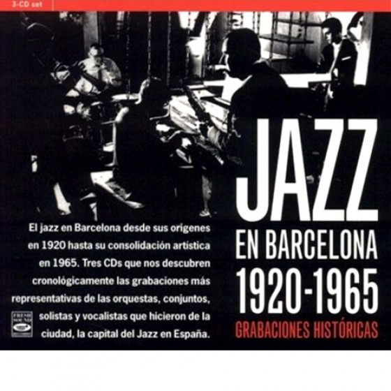 Jazz en Barcelona: 1925-1965 Grabaciones Historicas (3-CD Box Set)